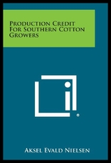 Production Credit For Southern Cotton Growers
