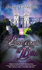 Lost Touch Of Bliss: Book One