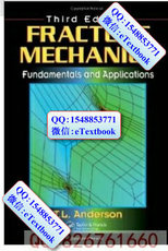 Fracture Mechanics-fundamentals And Applications 3rd Th